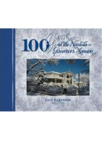 100 YEARS IN THE NEVADA GOVERNORS MANSION