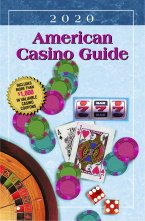 2020 AMERICAN CASINO GUIDE (NO 2021, 2020 EDITION WILL BE HONORED IN 2021)