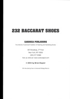 232 BACCARAT SHOES Baccarat book review, best baccarat book, best-selling baccarat books, card counting at baccarat, books on baccarat, how to play baccarat, how to win at baccarat, baccarat books, used baccarat books, discounted baccarat books, baccarat books on sale, online baccarat, Internet baccarat strategy, making money at online baccarat, how to beat mini-baccarat, baccarat cash games, baccarat rules, baccarat strategy chart, winning baccarat strategy, advanced baccarat strategy, best book on baccarat strategy, baccarat ebooks and audio books, winning secrets, money management, easy winning strategies, baccarat glossary, player and bank rules, punto banco, baccarat card counting, chemin de fer.