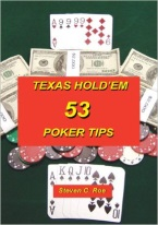 53 TEXAS HOLDEM POKER TIPS