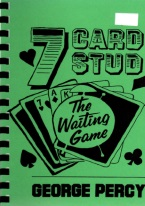 7 CARD STUD: THE WAITING GAME