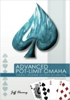 ADVANCED POT-LIMIT OMAHA I: SMALL BALL & SHORT-HAND