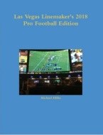 LAS VEGAS LINEMAKERS 2018 PRO FOOTBALL EDITION Football,Sports betting, handicapping