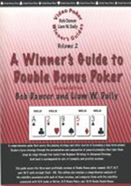 A WINNERS GUIDE TO DOUBLE BONUS POKER