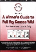 A WINNERS GUIDE TO FULL PAY DEUCES WILD