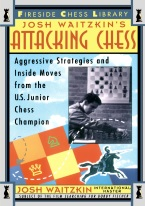 ATTACKING CHESS: AGGRESSIVE STRATEGIES AND INSIDE MOVES
