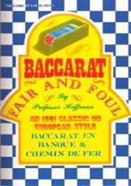 BACCARAT FAIR & FOUL
