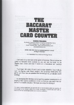 THE BACCARAT MASTER CARD COUNTER Baccarat book review, best baccarat book, best-selling baccarat books, card counting at baccarat, books on baccarat, how to play baccarat, how to win at baccarat, baccarat books, used baccarat books, discounted baccarat books, baccarat books on sale, online baccarat, Internet baccarat strategy, making money at online baccarat, how to beat mini-baccarat, baccarat cash games, baccarat rules, baccarat strategy chart, winning baccarat strategy, advanced baccarat strategy, best book on baccarat strategy, baccarat ebooks and audio books, winning secrets, money management, easy winning strategies, baccarat glossary, player and bank rules, punto banco, baccarat card counting, chemin de fer.