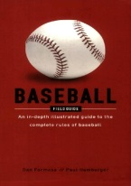 BASEBALL FIELD GUIDE: IN-DEPTH GUIDE TO THE RULES OF BASEBALL