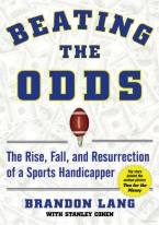 BEATING THE ODDS: RISE & FALL OF A SPORTS HANDICAPPER
