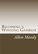 BECOMING A WINNING GAMBLER