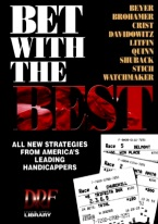 BET WITH THE BEST: STRATEGIES FROM LEADING HANDICAPPERS