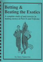 BETTING & BEATING THE EXOTICS