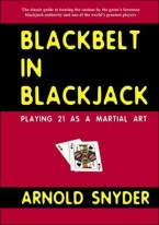 BLACKBELT IN BLACKJACK Blackjack books, best blackjack books, best-selling blackjack books, books on blackjack,  books, used blackjack books, blackjack rules, master strategy chart, card counting, best card counting strategy, winning blackjack strategy, Edward, Thorp, Lawrence Revere, Avery Cardoza, Arnold Snyder, Stanford Wong, Frank Scoblete, John Patrick, Ken Uston, Peter Griffin, advanced strategy, single deck strategy, multiple deck strategy, house advantage at blackjack, best book on basic strategy, blackjack glossary, blackjack ebooks and audio books, winning secrets, money management, hitting and standing strategy, doubling down strategies, hard doubling, soft doubling, splitting pairs, splitting strategy, doubling down strategy,