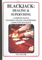 BLACKJACK: DEALING AND SUPERVISING