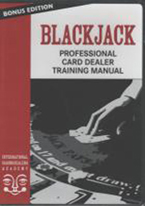 BLACKJACK: PROFESSIONAL CARD DEALER TRAINING MANUAL