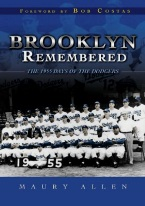 BROOKLYN REMEMBERED: THE 1955 DAYS OF THE DODGERS