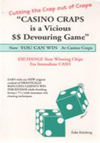 CASINO CRAPS IS A VICIOUS DEVOURING GAME