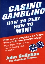 CASINO GAMBLING HOW TO PLAY HOW TO WIN!