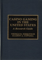 CASINO GAMING IN THE UNITED STATES