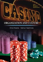 CASINOS ORGANIZATION AND CULTURE