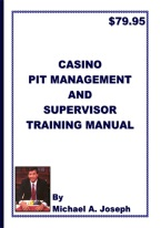 CASINO PIT MANAGEMENT AND SUPERVISOR TRAINING MANUAL