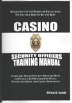 CASINO SECURITY OFFICERS TRAINING MANUAL