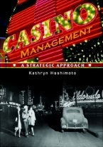CASINO MANAGEMENT: A STRATEGIC APPROACH