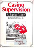 CASINO SUPERVISION: BASIC GUIDE