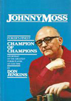 CHAMPION OF CHAMPIONS: JOHNNY MOSS