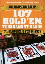 CHAMPIONSHIP 107 HOLDEM TOURNAMENT HANDS Poker,Texas holdem,pokerrules,stud,