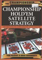 CHAMPIONSHIP HOLDEM SATELLITE STRATEGY