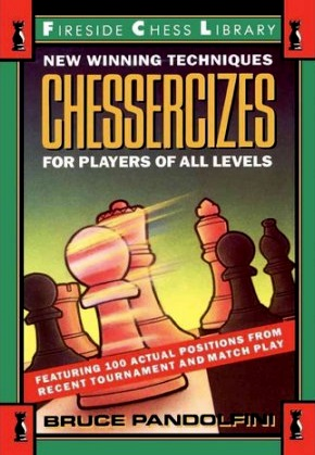 CHESSERCIZES: WINNING TECHNIQUES FOR PLAYERS OF ALL LEVELS