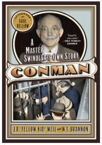CON MAN: A MASTER SWINDLERS OWN STORY