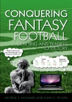 CONQUERING FANTASY FOOTBALL: DRAFTING & TRADING