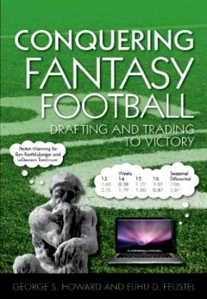 CONQUERING FANTASY FOOTBALL: DRAFTING & TRADING