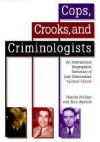 COPS, CROOKS & CRIMINOLOGISTS