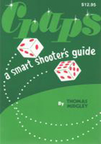 CRAPS: A SMART SHOOTERS GUIDE