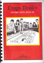 CRAPS DEALER INSTRUCTION MANUAL