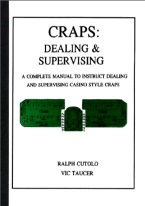 CRAPS: DEALING AND SUPERVISING
