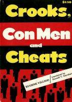 CROOKS CON MEN AND CHEATS