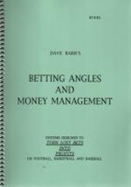 DAVE BARRS BETTING ANGLES AND MONEY MANAGEMENT