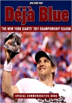 DEJA BLUE: THE NEW YORK GIANTS 2011 CHAMPIONSHIP SEASON