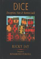 DICE, DECEPTION, FATE & ROTTEN LUCK