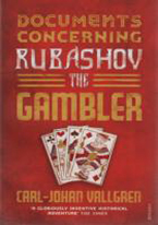 DOCUMENTS CONCERNING RUBASHOV THE GAMBLER