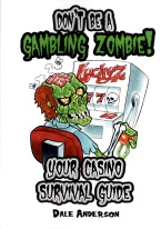 DONT BE A GAMBLING ZOMBIE