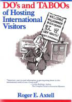 DOS AND TABOOS OF HOSTING INTERNATIONAL VISITORS