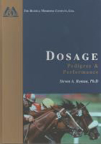 DOSAGE: PEDIGREE & PERFORMANCE
