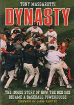 DYNASTY: INSIDE STORY OF HOW RED SOX BECAME A POWERHOUSE
