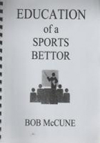 EDUCATION OF A SPORTS BETTOR